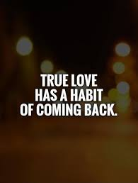 Short Quotes On Love Delectable Short Love Quote True Love Has A Habit Of Coming Back Love