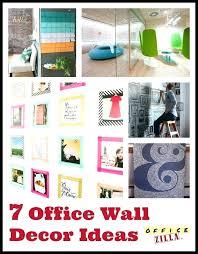 wall decor ideas for office. Office Wall Ideas Art 7 Fun Decor  Corporate For W