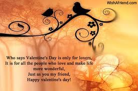 happy valentine s day friends. Contemporary Valentine 11189messagesforfriends Who Says Valentineu0027s Day  Inside Happy Valentine S Friends D