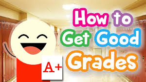 how to get good grades abc guidance how to get good grades