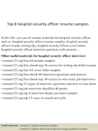 Top 8 hospital security officer resume samples In this file, you can ref  resume materials ...