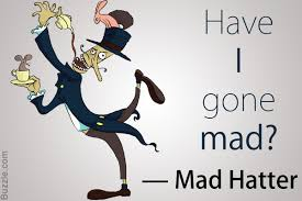 40 Famous Mad Hatter Quotes That Are Insanely Irresistible