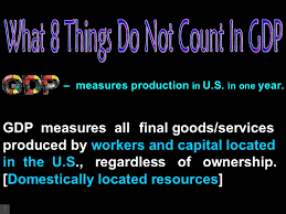 What Is Not Included In Gdp Gross Domestic Product What Is Not Included