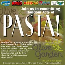 nominate an individual or family that you think is worthy of a complete pasta meal from olive garden italian kitchen of med