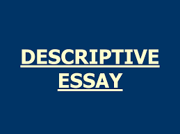descriptive essay assignment  to describe a campus object  1 descriptive essay