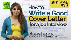 Job Interview Tips How To Write A Good Cover Letter For A