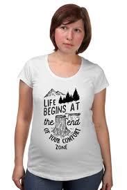 Футболка для беременных <b>Life begins</b> at the and of your comfort ...