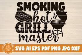 Purchase includes grill master quote svg. 42 Funny Grill Bundle Designs Graphics