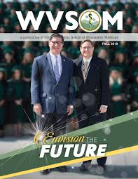 WVSOM Magazine: Envision the future • Fall 2018 by West Virginia School of  Osteopathic Medicine - issuu