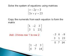 solve the system of equations using matrices jennarocca