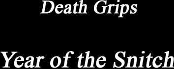 <b>Death Grips</b> - Year of the Snitch