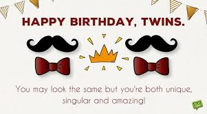 18th Birthday Quotes New Happy Birthday To You And To You Birthday Wishes For Twins