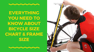 Bike Size Chart Bike Frame Sizes What Size Bike Do I
