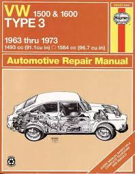 volkswagen type repair manual vw by haynes volkswagen 1500 1600 type 3 repair manual 1963 1973 by haynes