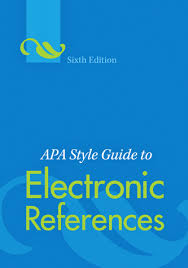 Apa Style How To Apa Style Guide To Electronic References Sixth Edition