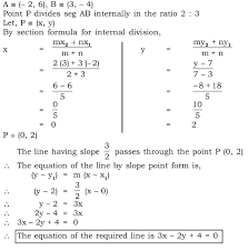 write down the equation of a line whose slope is 3 2 and which passes through point p where p divides the line segment ab joining a 2 6 and b 3