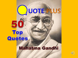 Inspirational Quotes About Life And Love Adorable Mahatma Gandhi 48 Top Quotes Famous Inspirational Quotes About