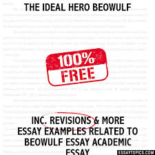 the ideal hero beowulf essay the ideal hero beowulf