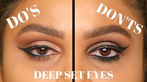 deep set eyes do s and don ts makeup eyeshadow winged eyeliner for deep set eyes