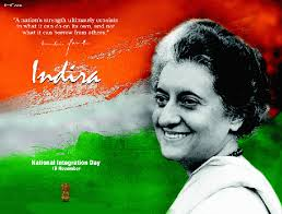 why is indira gandhi s birthday celebrated as national integration   observes national integration day or quami ekta divas which falls on 19 each and every year for being indira gandhi s birth day