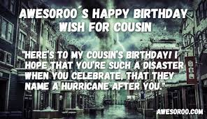 Birthday wishes for cousins ~ Birthday wishes for cousins ~ Best happy birthday cousin status quotes wishes feb
