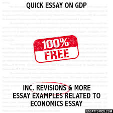 essay on gdp quick essay on gdp