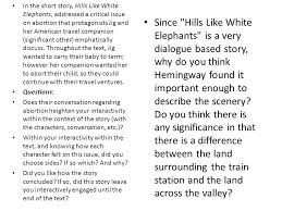 hills like white elephants schedule attendance questions  in the short story hills like white elephants addressed a critical issue on abortion