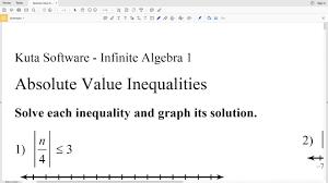 kuta algebra 1 absolute value inequalities part 1