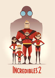 incredibles 2 official poster.  Poster Incredibles 2 By Cristhian Hova And Official Poster R