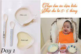 Thực đơn ăn dặm kiểu Nhật cho bé 5- 6 tháng tuổi chi tiết nhất, chuẩn giờ ăn  lượng ăn phù hợp