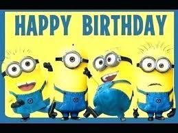 Minions Happy Birthday Cards Bdennis