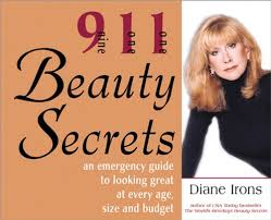 911 Beauty Secrets: An Emergency Guide to Looking Great at Every ...