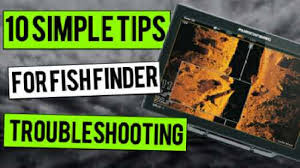 10 Simple Fish Finder Troubleshooting Steps For Success