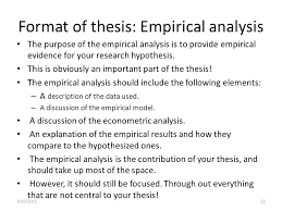 Format of thesis Empirical analysis The purpose of the empirical analysis is to provide empirical
