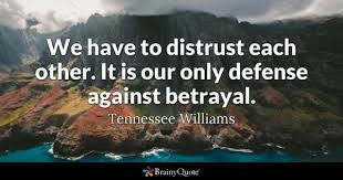 Quotes About Loyalty And Betrayal Inspiration Betrayal Quotes BrainyQuote