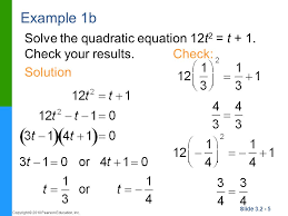 example 1b solve the quadratic equation 12t2 t 1 check your results