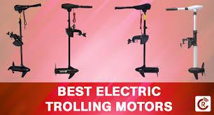 best electric trolling motors for fishing
