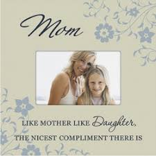 Beautiful Like Mother Like Daughter Quotes Best Of Mother Daughter Quotes Can Be Great Thing For Creating Lovely Approa