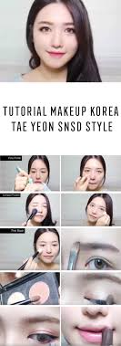 best korean makeup tutorials korea makeup tutorial tae yeon snsd style natural step by step tutorials for ulzzang pony puppy eyes eye shadows