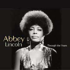 Abbey Lincoln - Through The Years [3 CD] - Amazon.com Music