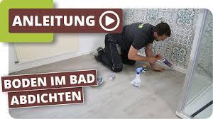 Feuchtraumboden Für Badezimmer Bodenbelag Abdichten Youtube