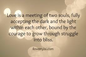 Soul Love Quotes Love is a meeting of two souls I Love My LSI 12