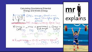 mr i explains calculating gravitational potential energy and kinetic energy