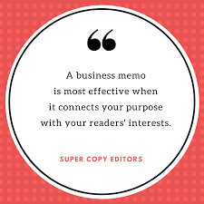 To All Business Writers Re How To Write An Effective Memo