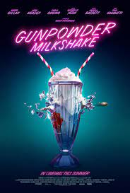 Gunpowder Milkshake release date and ...