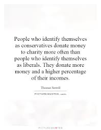 People who identify themselves as conservatives donate money to ...