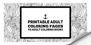 Free printable art therapy coloring pages. Printable Adult Coloring Pages Vs Adult Coloring Books Art Therapy Coloring