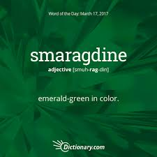 fancy word for green dictionary coms word of the day smaragdine emerald green in