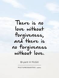 Quotes On Forgiveness New Download Love And Forgiveness Quotes Ryancowan Quotes