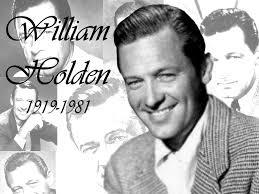 Resultado de imagem para WILLIAM HOLDEN